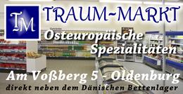 TM - Traum-Markt - Oldenburg in Holstein - Osteuropäische Spezialitäten